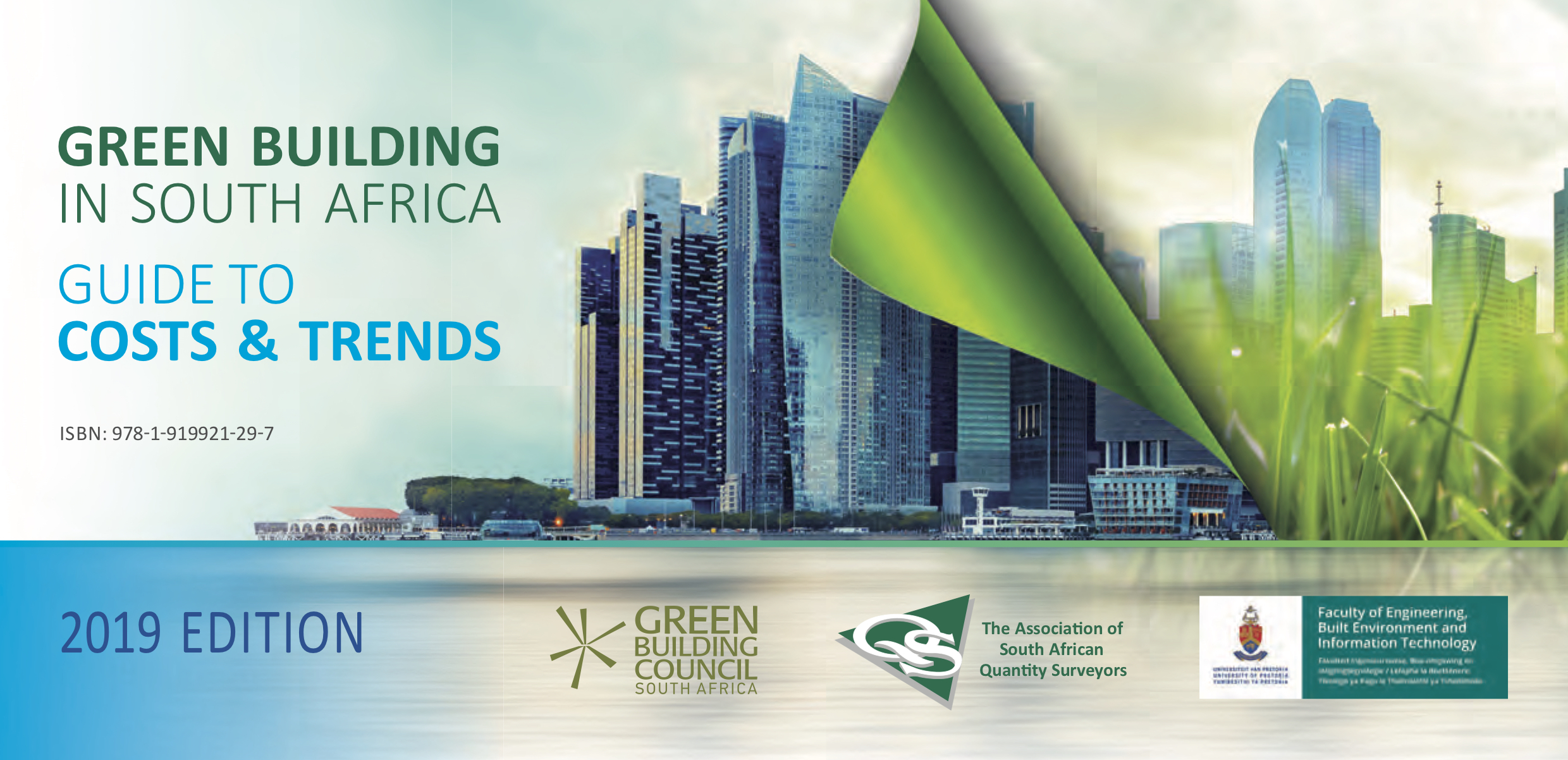 The 2019 edition of Green Building in South Africa: Guide to Costs & Trends.